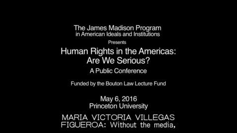 Thumbnail for entry Human Rights in the Americas: Are We Serious? Conference Part 3
