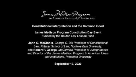Thumbnail for entry Constitutional Interpretation and the Common Good