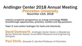 Thumbnail for entry Andlinger Center 2018 Annual Meeting: Industry-academic perspectives on energy technology, Topic 3: Low-carbon hydrogen for fuels and chemicals (video 5)