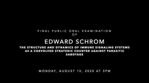 Thumbnail for entry Final Public Oral Examination of Edward Schrom