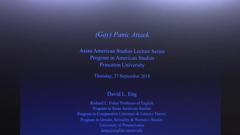 Thumbnail for entry Asian American Studies Lecture Series Program in American Studies - David L. Eng
