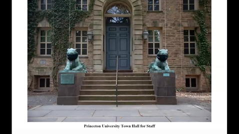 Thumbnail for entry Princeton University Town Hall Meeting for Staff - August 20th, 2020