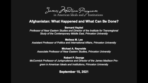 Thumbnail for entry Afghanistan: What Happened and What Can Be Done?