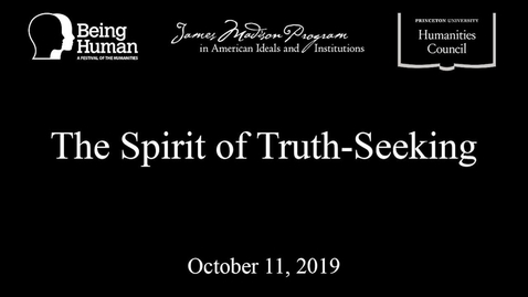 Thumbnail for entry The Spirit of Truth Seeking
