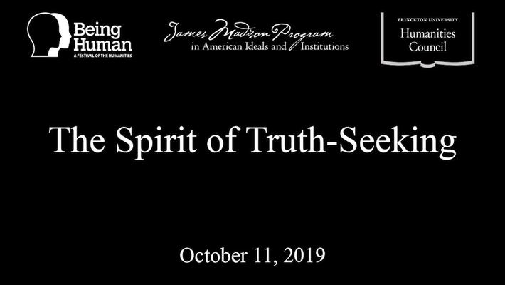 The Spirit of Truth Seeking