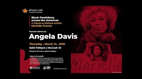 Thumbnail for entry Brazil Lab - Black Feminisms across the Americas - Keynote address by Angela Davis