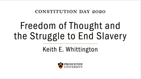 Thumbnail for entry 2020 Princeton University Constitution Day Lecture