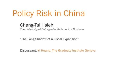 """Thumbnail for entry Policy Risk in China - """"The Long Shadow of a Fiscal Expansion"""""""