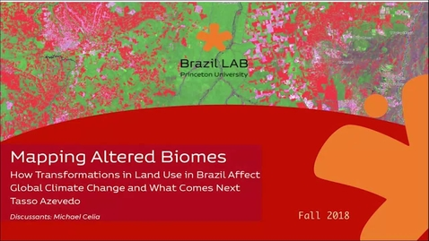 """Thumbnail for entry Brazil LAB Colloquium """"Mapping Altered Biomes"""""""