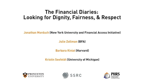 Thumbnail for entry The Dignity & Debt Network Conference - The Financial Diaries: Looking for Dignity, Fairness, & Respect