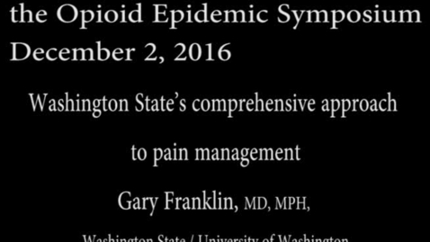 Thumbnail for entry Pain Management Conference: Gary Franklin