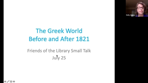 Thumbnail for entry FPUL Small Talk:  'The Greek World: Before and After 1821' with Professor Molly Greene