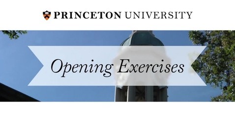 Thumbnail for entry Opening Exercises 2017: A University Convocation