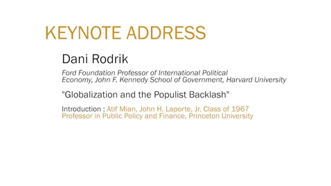 """Thumbnail for entry Keynote Address: """"Globalization and the Populist Backlash"""""""