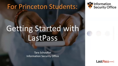 Thumbnail for entry Getting Started with LastPass (for Students)