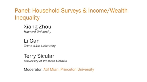 Thumbnail for entry Panel: Household Surveys and Income/Wealth Inequality