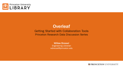 Thumbnail for entry Getting Started with Collaboration Tools: Overleaf