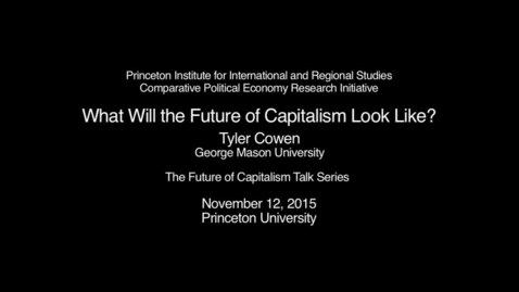 Thumbnail for entry What Will the Future of Capitalism Look Like?
