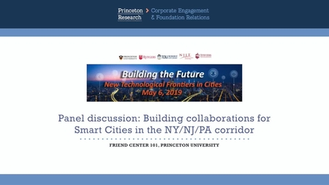 Thumbnail for entry Smart Cities May 2019: Panel of NJ Mayors Discusses Areas for Collaborative Research