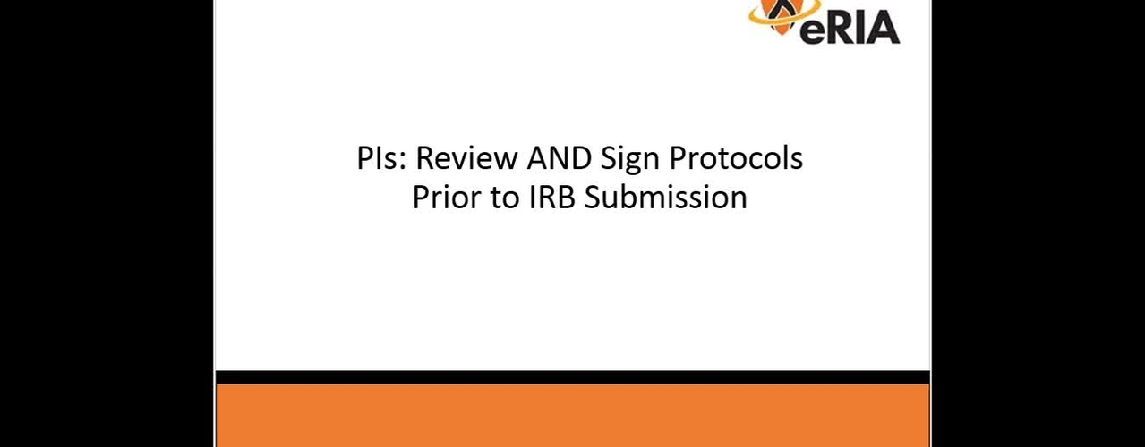 PIs Must Review AND Sign Protocols Prior to IRB Submission