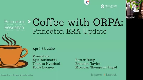 Thumbnail for entry Coffee with ORPA - Princeton ERA Update Presentation - 4-23-20