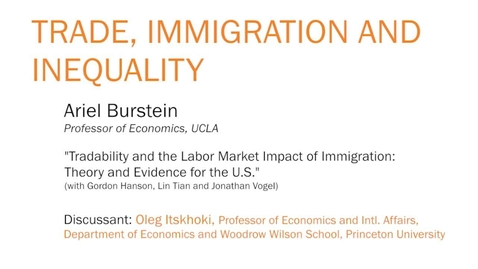 """Thumbnail for entry """"Tradability and the Labor Market Impact of Immigration: Theory and Evidence for the U.S."""" - Ariel Burstein"""
