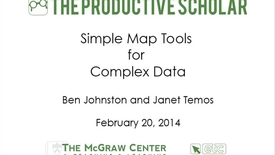 Thumbnail for entry Productive Scholar-Simple Map Tools for Complex Data