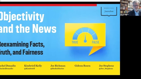 Thumbnail for entry Objectivity and the News: Reexamining Facts, Truth, and Fairness