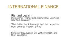 "Thumbnail for entry Richard Levich ""The dollar, bank leverage and the deviation from covered interest parity"""