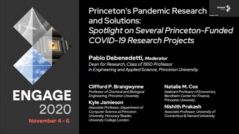 Thumbnail for entry Princeton's Pandemic Research and Solutions: Spotlight on Several Princeton-Funded COVID-19 Research Projects