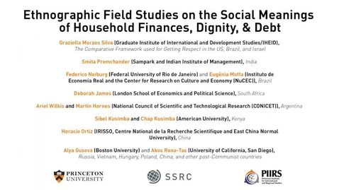 Thumbnail for entry The Dignity & Debt Network Conference - Ethnographic Field Studies on the Social Meanings of Household Finances, Dignity, & Debt