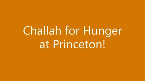 Thumbnail for entry Community Action 2020: Challah for Hunger
