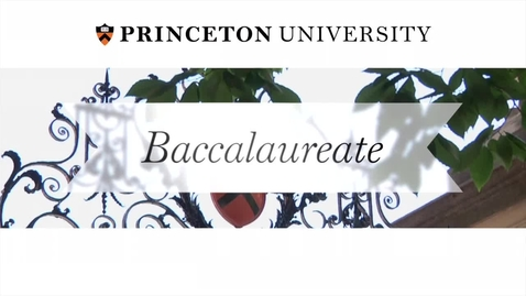 Thumbnail for entry Baccalaureate Ceremony 2015