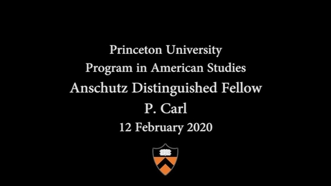 """Thumbnail for entry """"Becoming a Man"""" Anschutz Distinguished Fellow: P.  Carl"""
