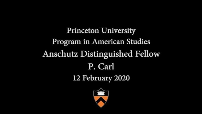 """Becoming a Man"" Anschutz Distinguished Fellow: P.  Carl"