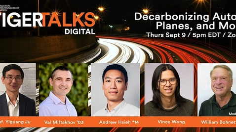 Thumbnail for entry TigerTalks Digital | Decarbonizing Autos, Planes, and More
