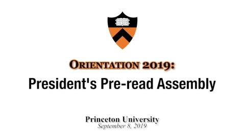 Thumbnail for entry Orientation 2019: President's Pre-read Assembly