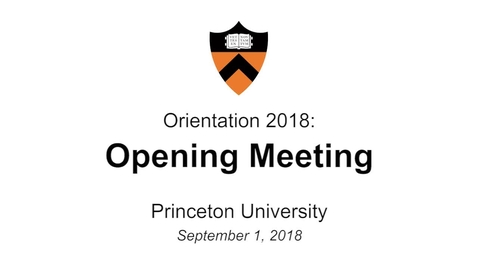 Thumbnail for entry Freshman Orientation 2018: Opening Meeting