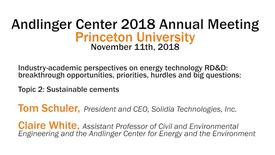Thumbnail for entry Andlinger Center 2018 Annual Meeting: Industry-academic perspectives on energy technology, Topic 2: Sustainable Cements (video 4)