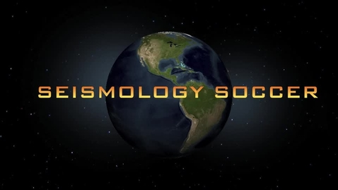 Thumbnail for entry 2015 Seismology Soccer