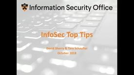 Thumbnail for entry InfoSec Top Tips Webinar - October 25, 2018