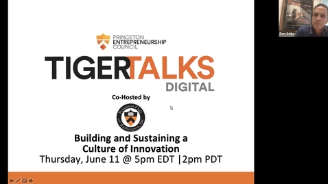 Thumbnail for entry TigerTalks Digital: How to Build and Sustain a Culture of Innovation