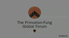 Thumbnail for entry Princeton-Fung Global Forum