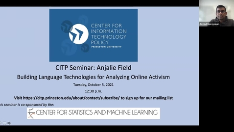 Thumbnail for entry CITP Seminar- Anjalie Field - Building Language Technologies for Analyzing Online Activism