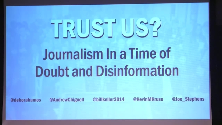 Trust Us? Journalism In a Time of Doubt and Disinformation