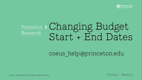 Thumbnail for entry 4.11 Changing Coeus Budget Start + End Dates