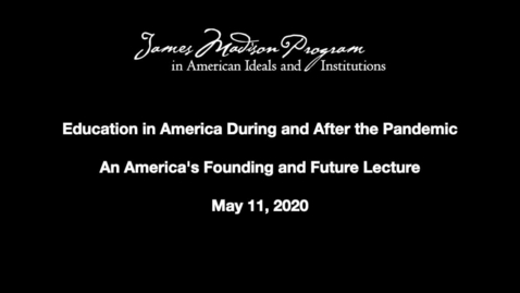 Thumbnail for entry Education in America During and After the Pandemic