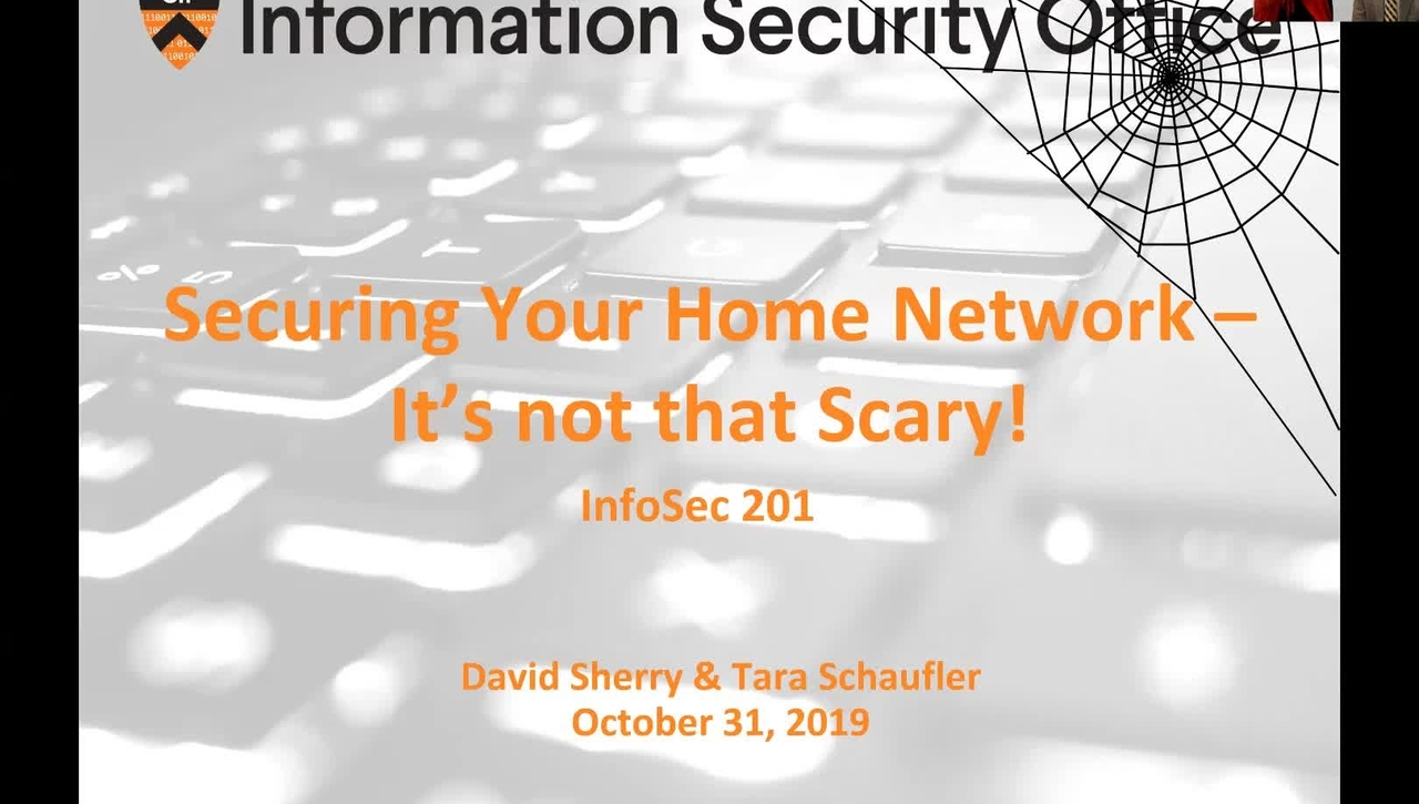 Webinar: Securing Your Home Network – It's Not that Scary - October 31, 2019