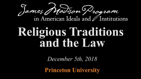 Thumbnail for entry Religious Traditions and the Law