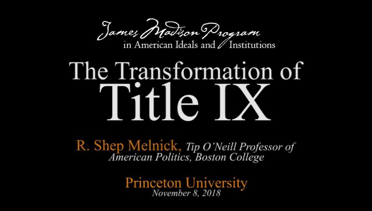 The Transformation of Title IX - R. Shep Melnick